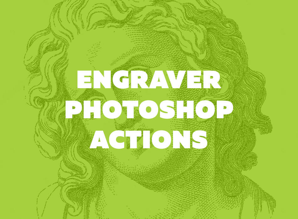 Engraver Photoshop Actions