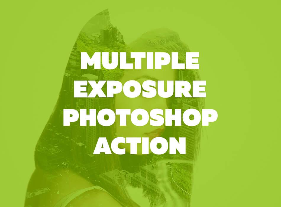 Multiple Exposure Photoshop Action